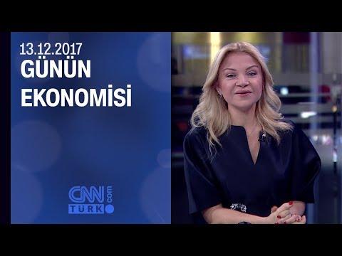 Günün Ekonomisi 13.12.2017 Çarşamba