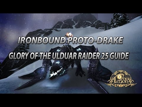 Ironbound Proto-Drake Mount Guide - Solo Glory Of The Ulduar Raider 25 Achievement Guide