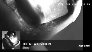 The New Division - Shine