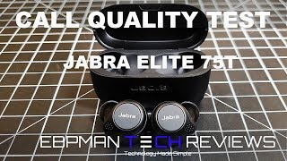 NEW Jabra Elite 75T Review and Call Quality Test