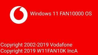 Windows Never Released 7 (Windows Vodafone History) - Windows 11 FAN10000