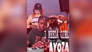 Slim Jay I Needa Girl Prod By Ayoza