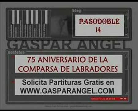 Pasodoble 14. 75 ANIVERSARIO DE LA COMPARSA DE LABRADORES. Video
