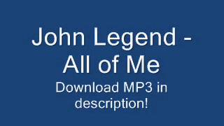 John Legend - All of Me [2013 NEW SONG + LYRICS + MP3] (Album Version)