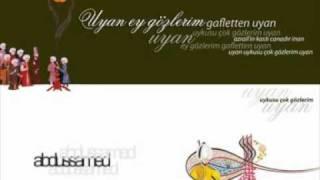 Abdussamed - Uyan Ey Gozlerim