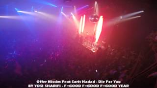 Offer Nissim Feat Sarit Hadad - Die For You 14.9.15