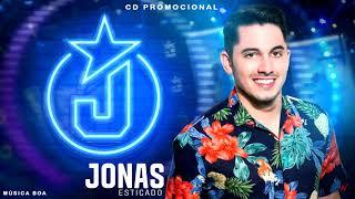Jonas Esticado - Sofri em dobro - Repertório Novo - Promocional Fevereiro 2018