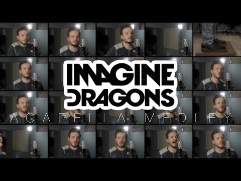 Download Lagu Imagine Dragons (ACAPELLA Medley) - Thunder, Whatever it Takes, Believer, Radioactive and MORE! Gratis STAFABAND