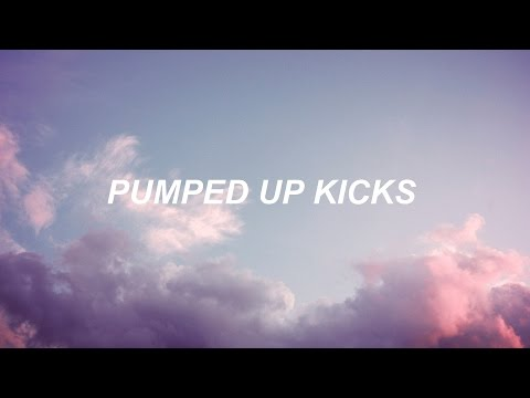 pumped up kicks // foster the people - lyrics