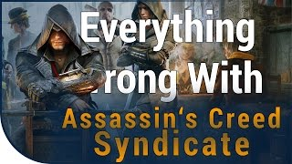 GAME SINS | Everything Wrong With Assassin's Creed Syndicate
