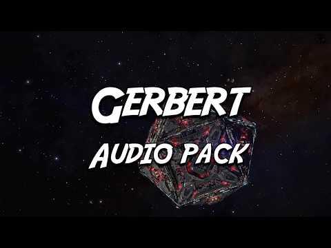 GERBERT AUDIO PACK  for Elite Dangerous - Download NOW