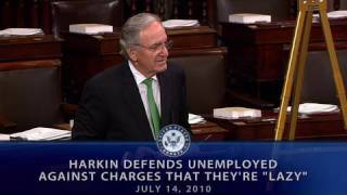 Harkin Defends Unemployed Against Charges That They&#039;re &quot;Lazy&quot;