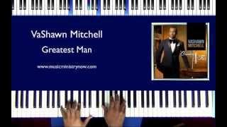 Watch Vashawn Mitchell Greatest Man video