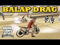 Balap Liar Motor Drag Paling Gokil - GTA San Andreas Mod!