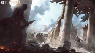 OST Battlefield 1 - Battlefield One (Menu Theme)