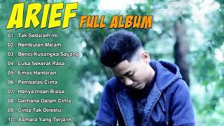 Download lagu ARIEF Full Album Terbaru 2021 - Tak Sedalam Ini,Rembulan Malam,Benci Kusangka Sayang