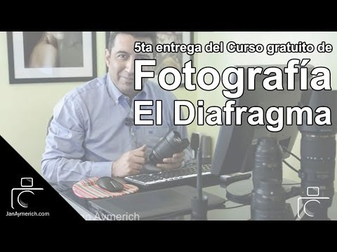 Curso gratuito de Fotografía Digital - 5ta entrega. El Diafragma