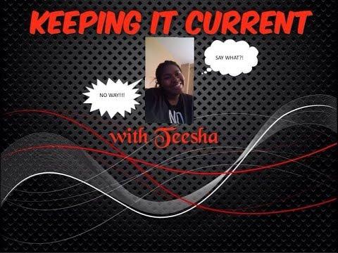 Keepin' It Current with Teesha Vol. 1