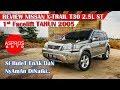 REVIEW SI BULET : NISSAN X-TRAIL T30 ST QR25DE TAHUN 2005 By ASPROS AUTO