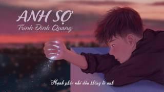 Anh Sợ - Trịnh Đình Quang「Lyric Video」  Shape Of Music