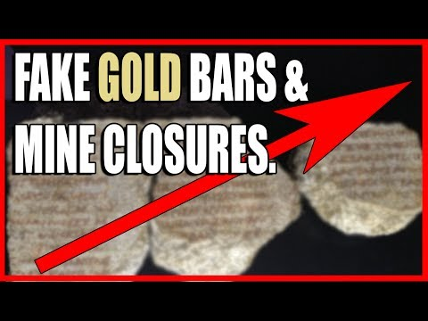 ALERT: Banks Hold FAKE Gold Bars & Mines Close Down!
