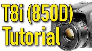 03. Canon T8i (850D) Tutorial by Ken Rockwell