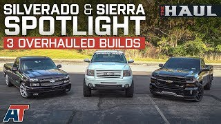 Chevy Silverado & GMC Sierra Overview  Of Three Lifted/Lowered Truck Builds - The Haul