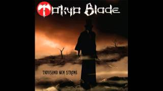 Watch Tokyo Blade Heading Down The Road video