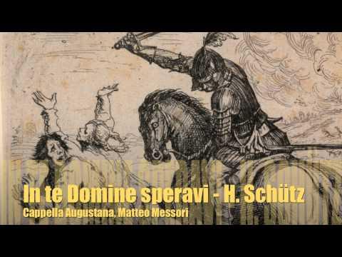 Heinrich Schütz - In te, Domine, speravi, SWV 259