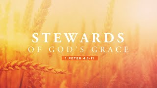 Stewards Of Gods Grace Part 3: Julian Vera
