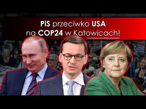 PiS Przeciwko USA Na COP24 W Katowicach! IDŹ POD PRĄD NA ŻYWO 11.12.2018
