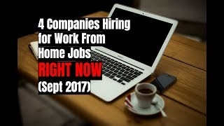 Download 4 Companies Hiring for Work From Home Jobs Right Now (Sept 2017) 3Gp Mp4