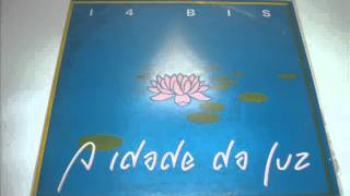 Watch 14 Bis Idade Da Luz video
