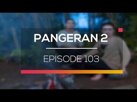download lagu Pangeran 2 - Episode 103 gratis