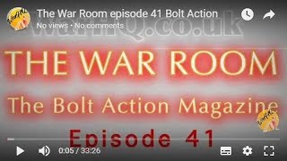 The War Room episode 41 Bolt Action magazine