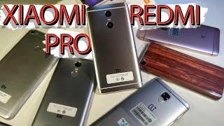 XIAOMI REDMI PRO. ОБЗОР-Сравнение.(vs.Mi5, Oneplus 3, Mi Max, Redmi Note 3 Pro Prime)