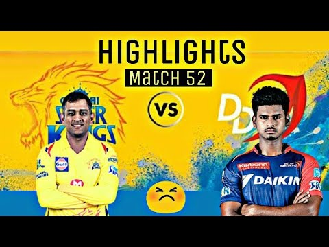 Delhi Daredevils vs Chennai Super Kings - Match 52 | Highlights | IPL 2018 | csk vs dd | win ??