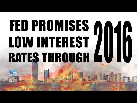 Fed: Low Interest Rates Through 2016! Fear Stock Market Drop!