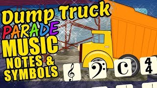 Dump Truck Teaching Musical Notation and Symbols Educational Music Video for Kids