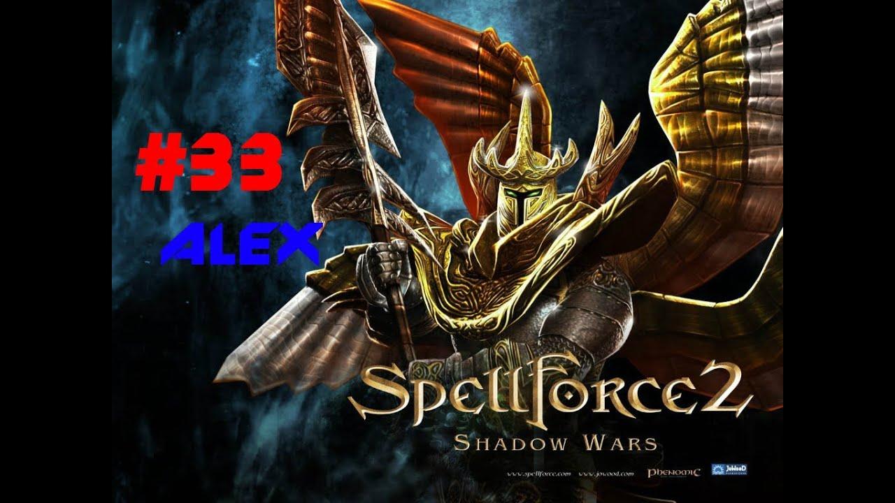 Spellforce 2: shadow wars - прохождения