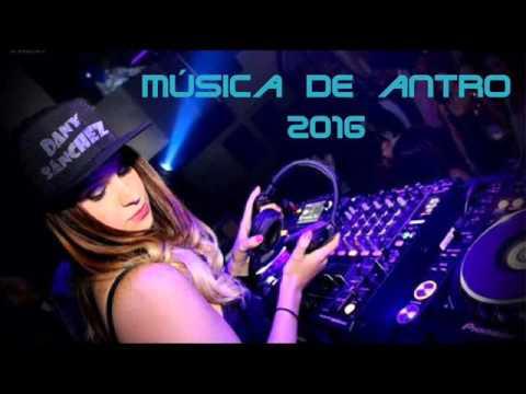musica de antro 2016 lo mas nuevo