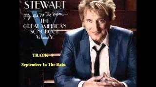 Watch Rod Stewart September In The Rain video