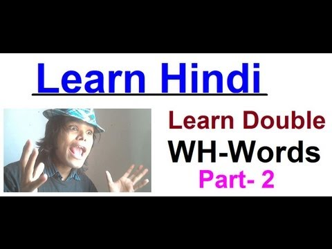 Learn Hindi - Plural Meaning of Wh Words 2