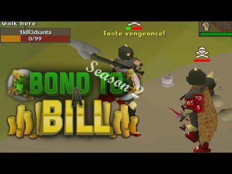 Bond to a Bill Season 2! Ep 2 - Oldschool Runescape