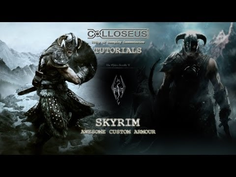 ♛ Skyrim Creation Kit Tutorials - Epic Custom Armour / Armor