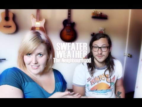 """Sweater Weather"" by The Neighbourhood (REQUEST TUESDAY - Meghan Tonjes ft. Michael Castro)"