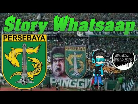 Story Whatsaap Persebaya Bonek Mania - Kami Bonek Mania Chants Bonek Mania