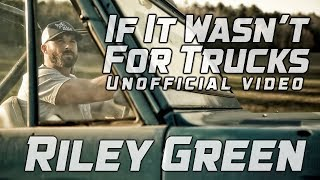 If It Wasn 39 T For Trucks Riley Green Unofficial Music Audio