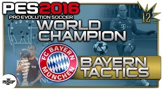 PES 2016 Bayern Munich Best Tactics & Formations PES16 WORLD CHAMPION tactics (Usmakabyle)