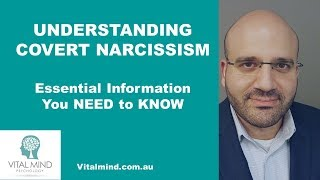 Understanding Covert Narcissism - Essential Information You Need To Know